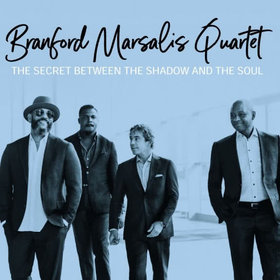 <span>BRANFORD MARSALIS QUARTET</span> The Secret Between the Shadow and the Soul