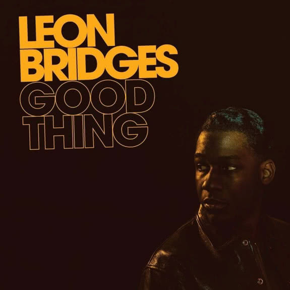 <span>LEON BRIDGES</span> Good Thing