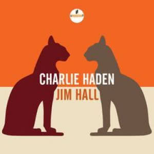 Charlie Haden & Jim Hall