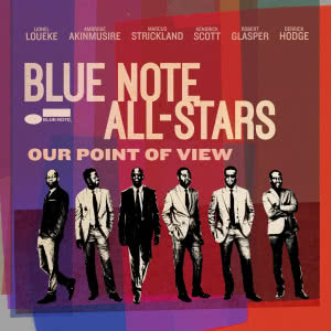 BLUE NOTE ALL-STARS. Our Point of View