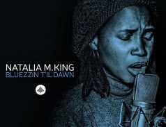 <span>NATALIA M. KING</span> Bluezzin t`il Dawn